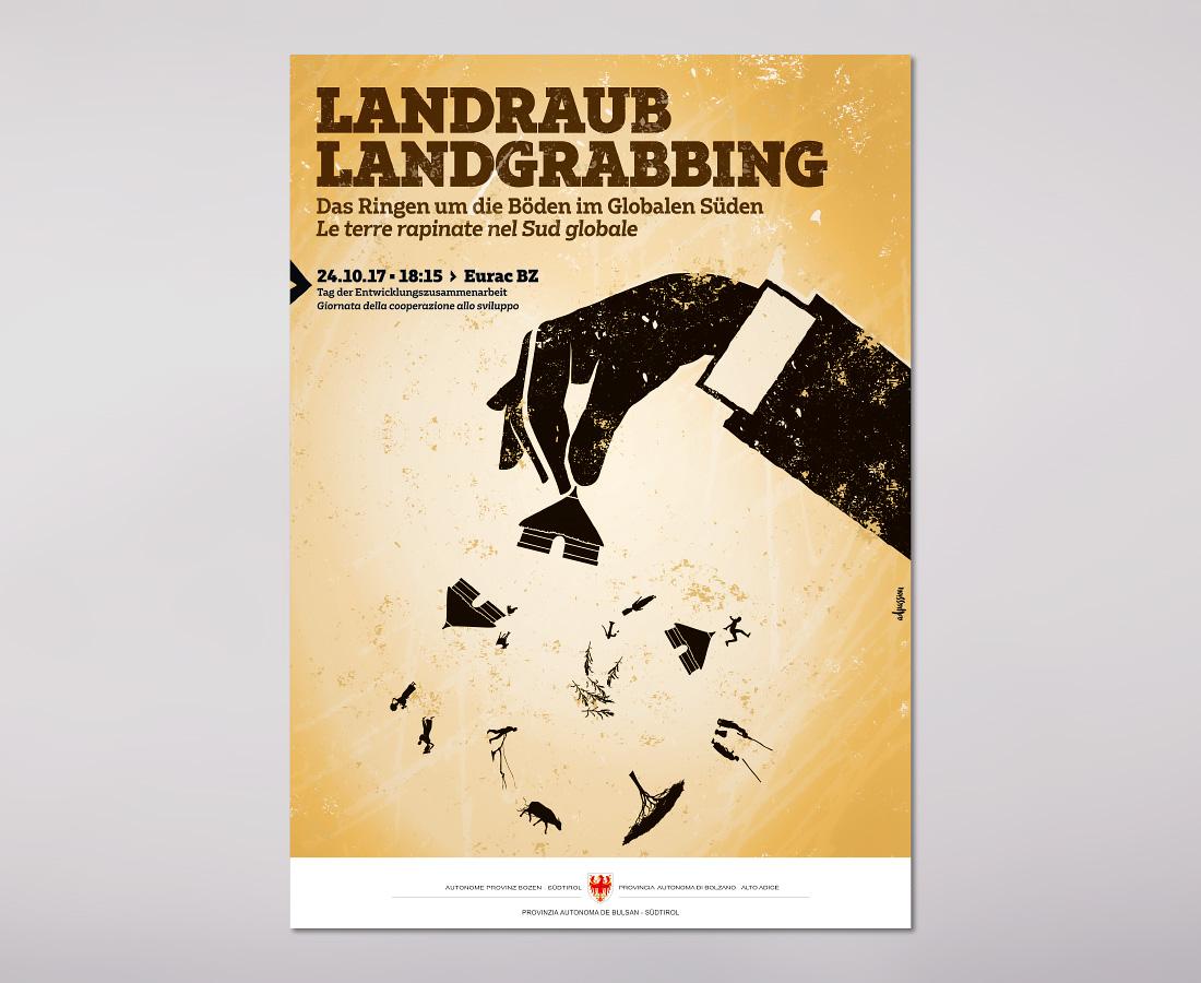 Plakate in Südtirol, Bozen: Thema Landgrabbing, Landraub mit Illustrationen über schmutzige Geschäfte in Afrika und dem Globalen Süden der Welt. Grafik und Design von adpassion, Waldemar Kerschbaumer.